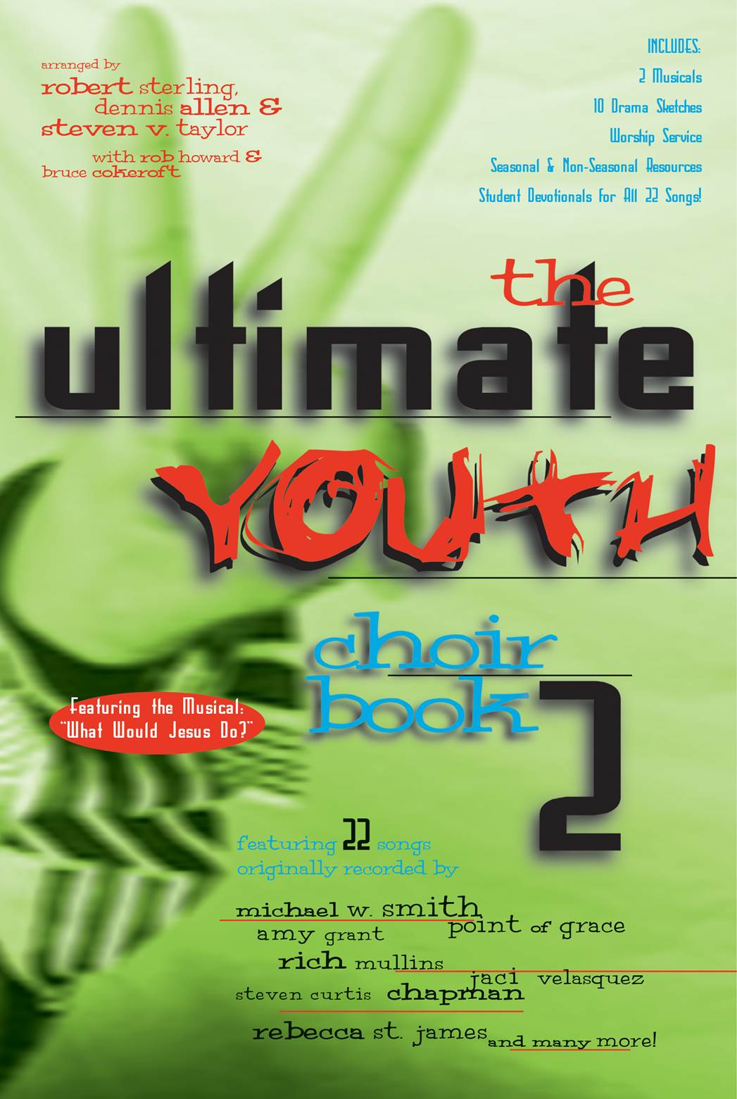 The Ultimate Youth Choir Book V2