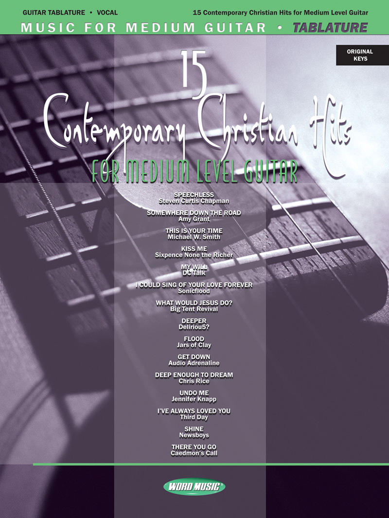 15 Contemporary Christian Hits For Medium Level Guitar