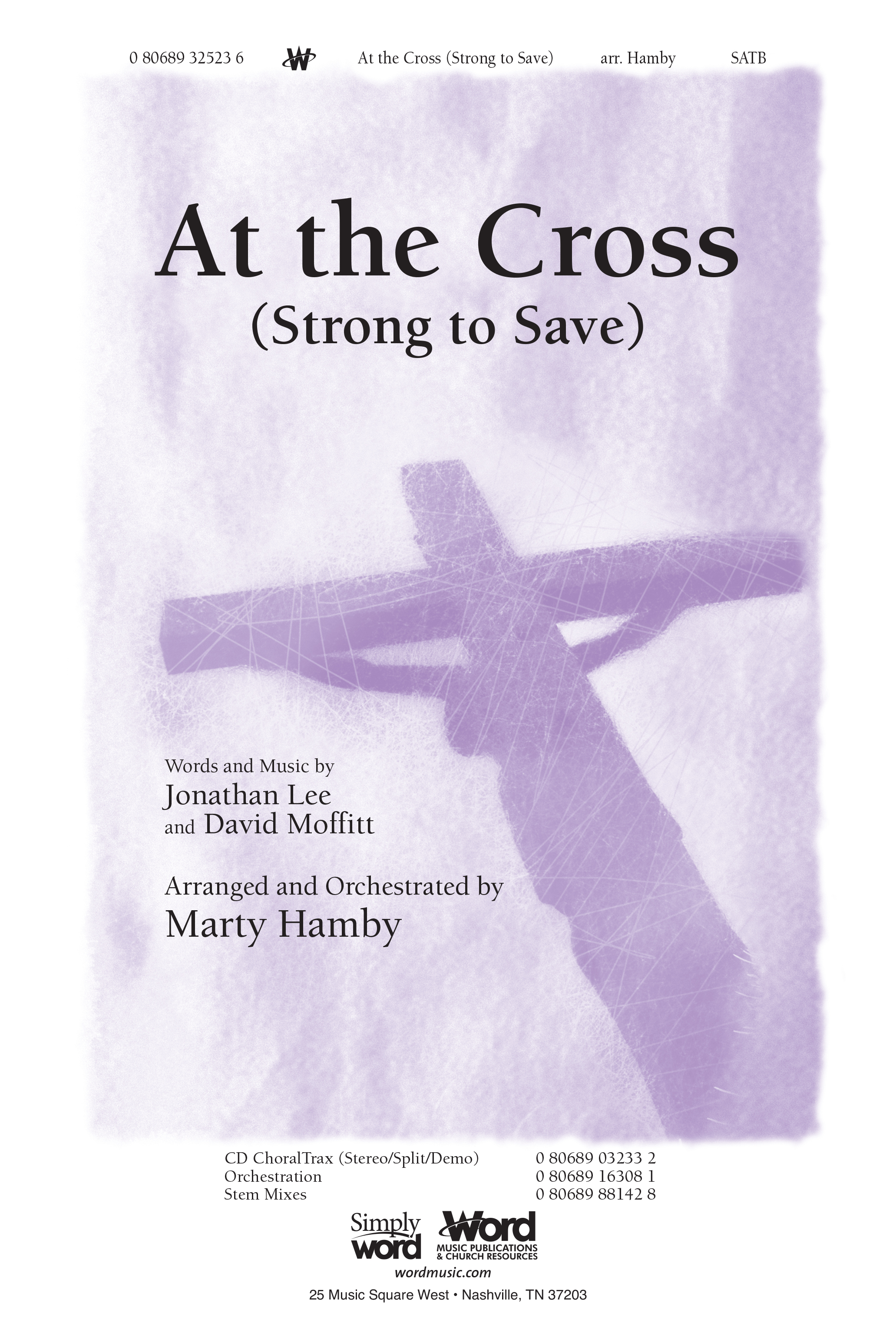 At The Cross (Strong To Save)