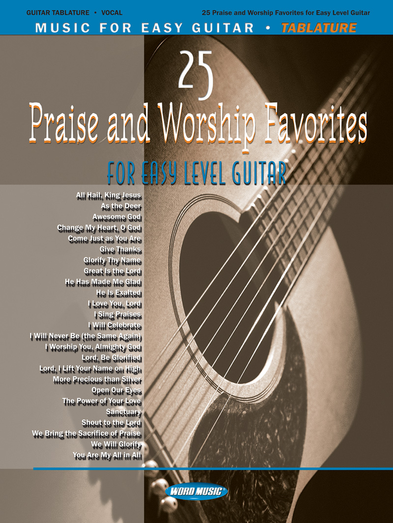 25 Praise & Worship Favorites For Easy Level Guitar 3