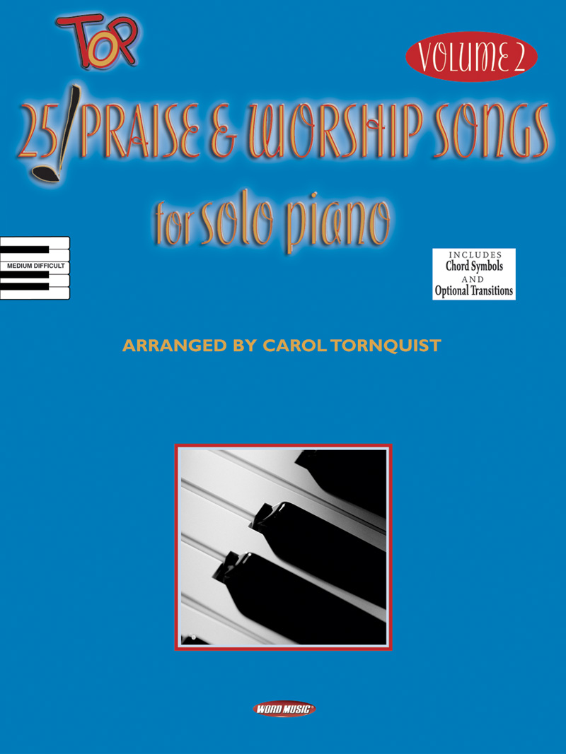 25 Top Praise & Worship Songs For Solo Piano V2