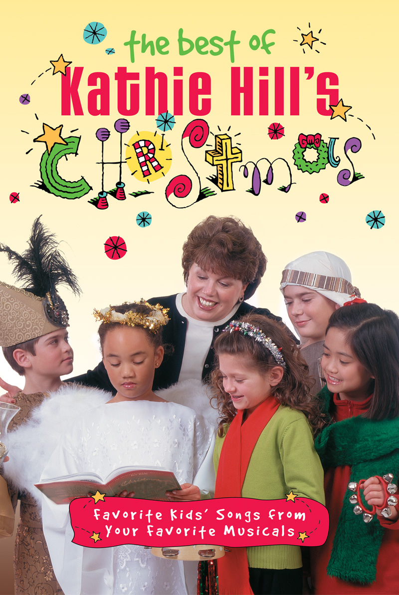 The Best Of Kathie Hill's Christmas