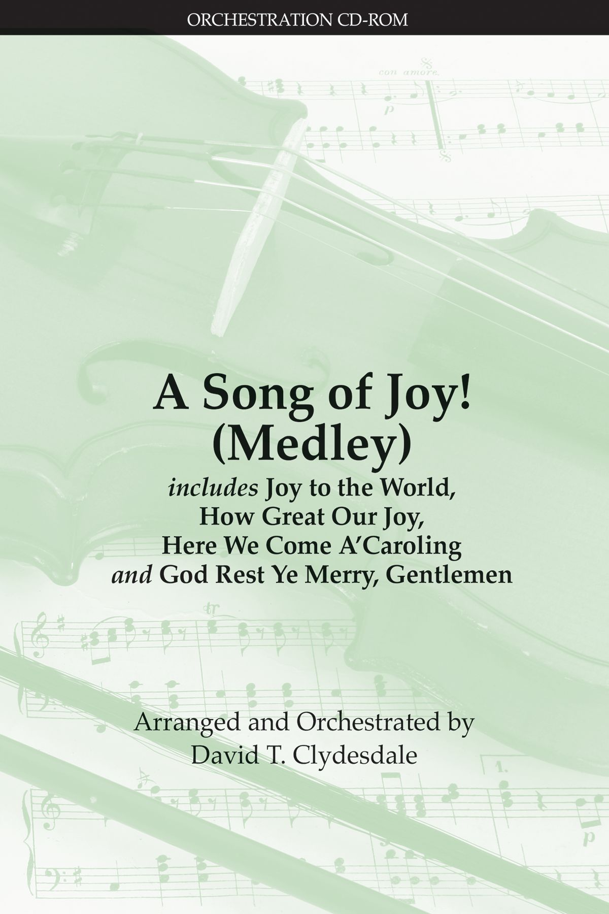 A Song of Joy! (Medley)