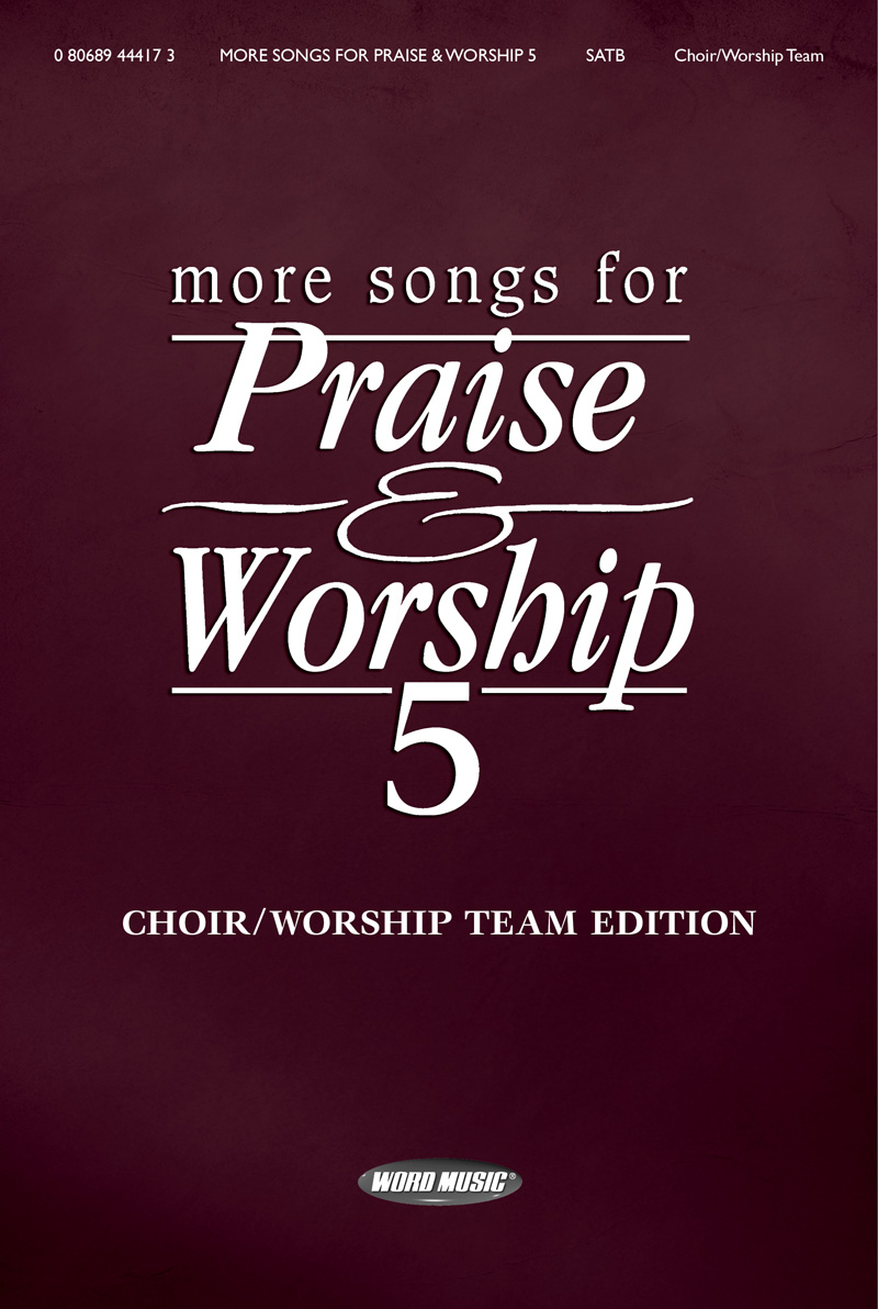 More Songs for Praise & Worship 5