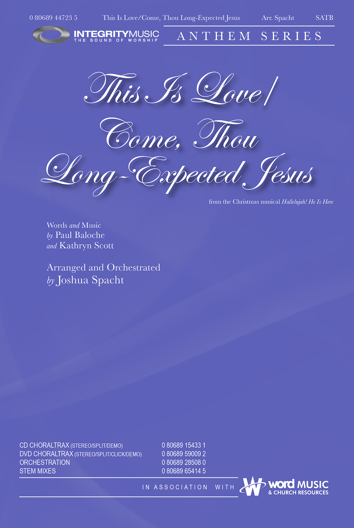 This Is Love/Come, Thou Long-Expected Jesus