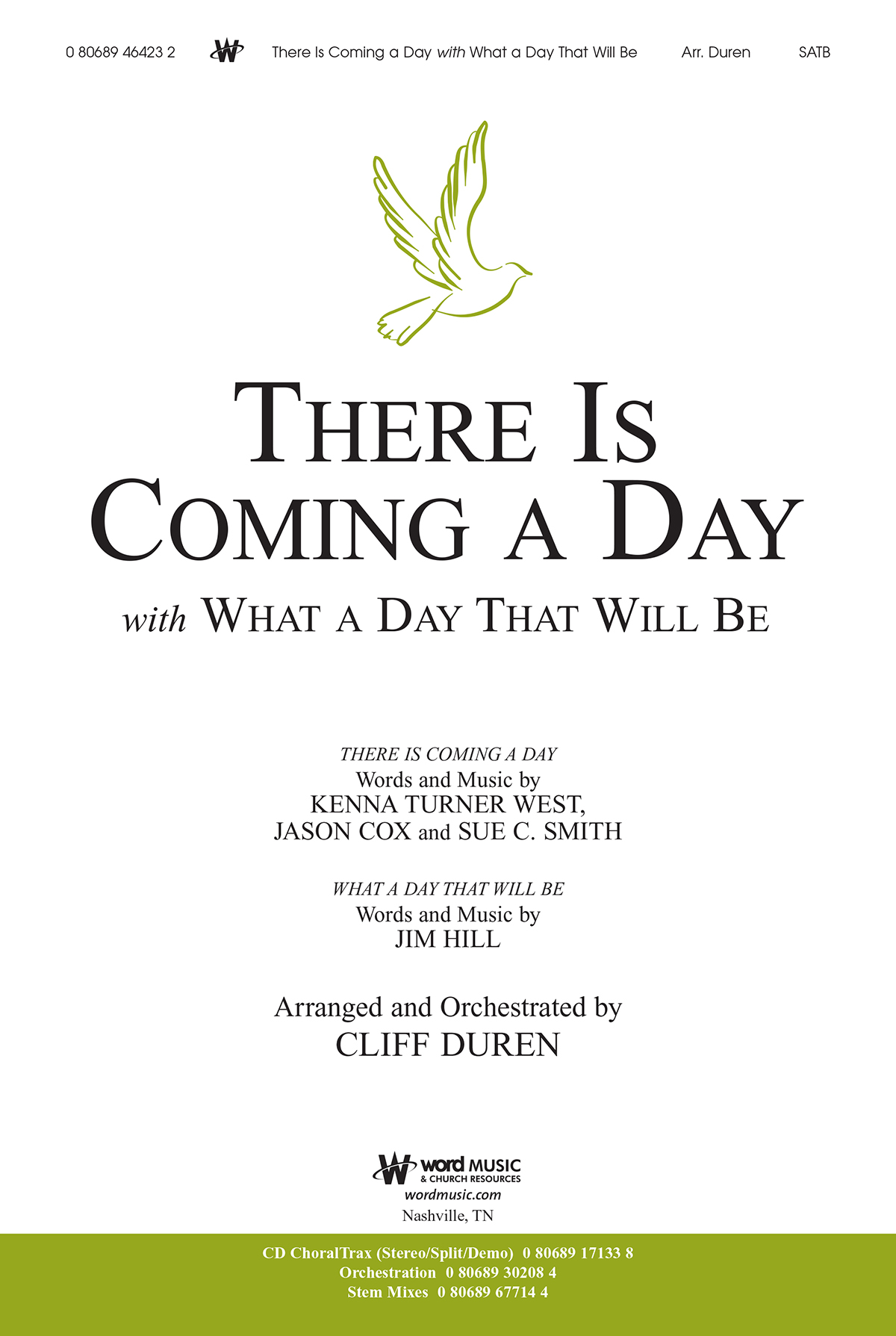 There Is Coming a Day with What a Day That Will Be