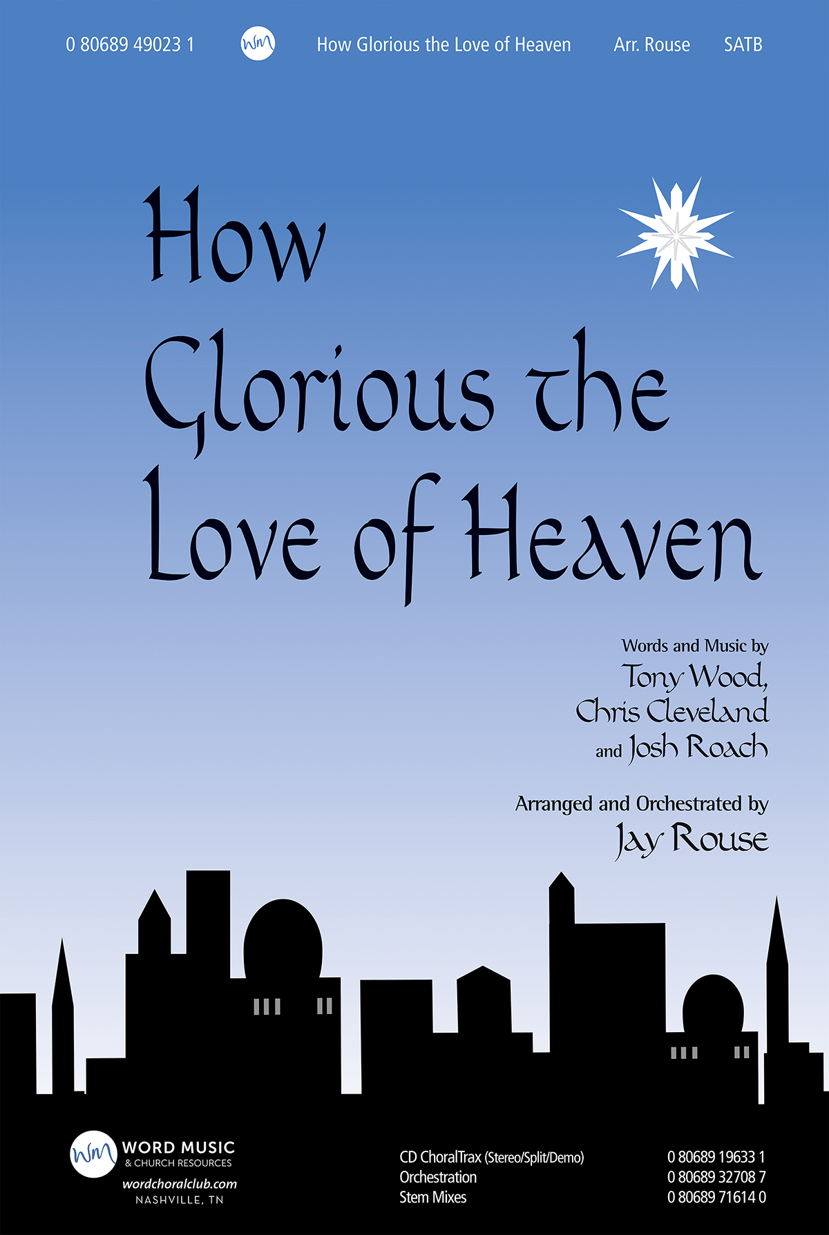How Glorious the Love of Heaven