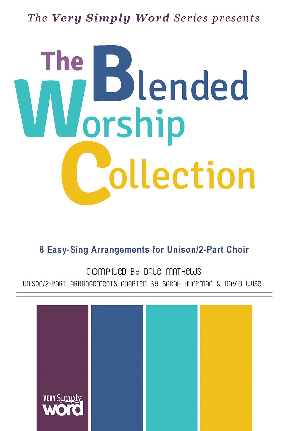 The Blended Worship Collection
