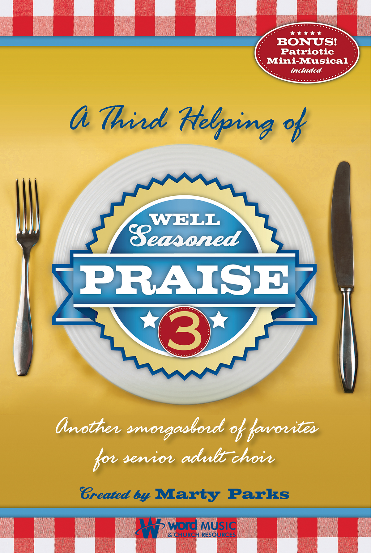 Well Seasoned Praise 3