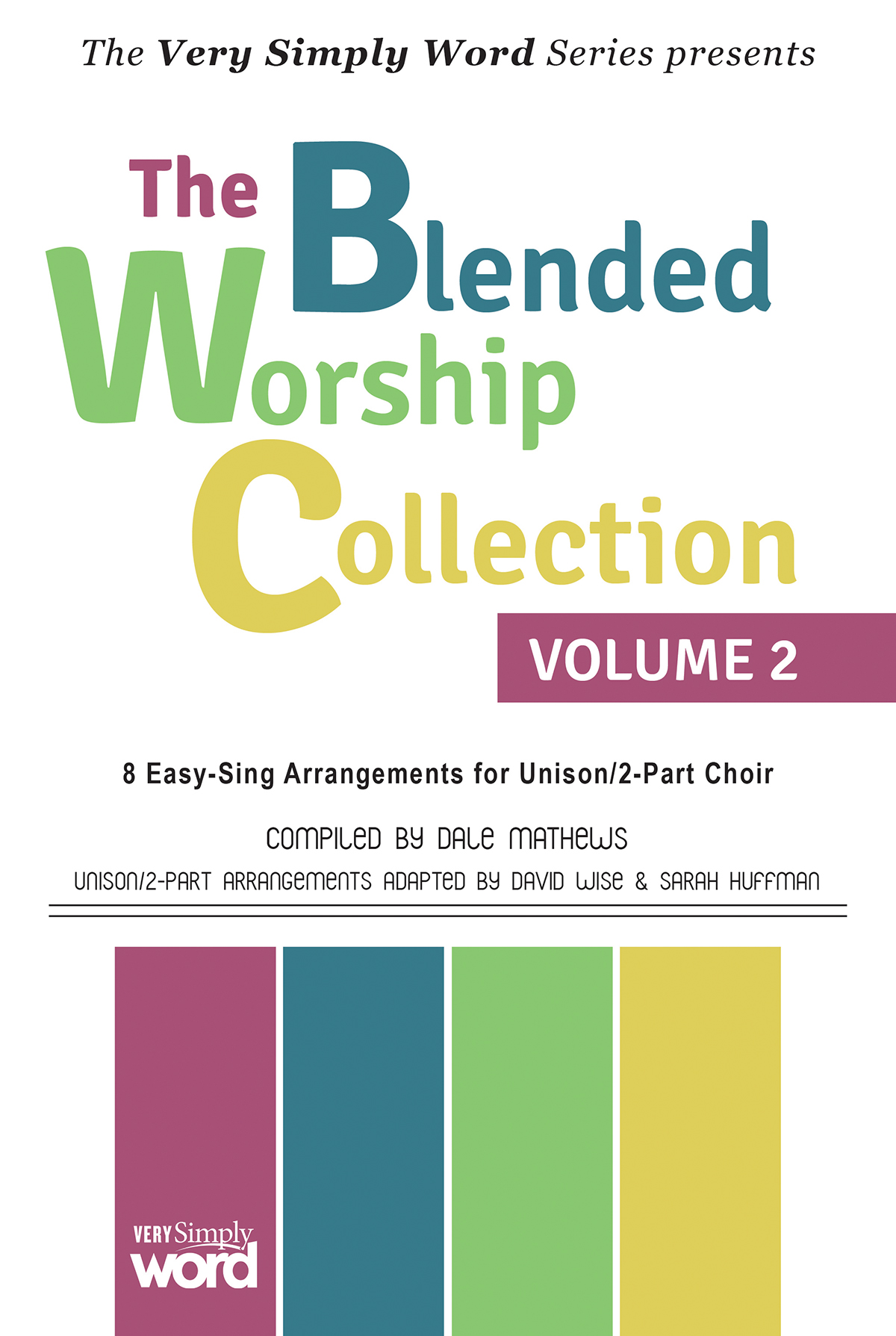 The Blended Worship Collection Volume 2