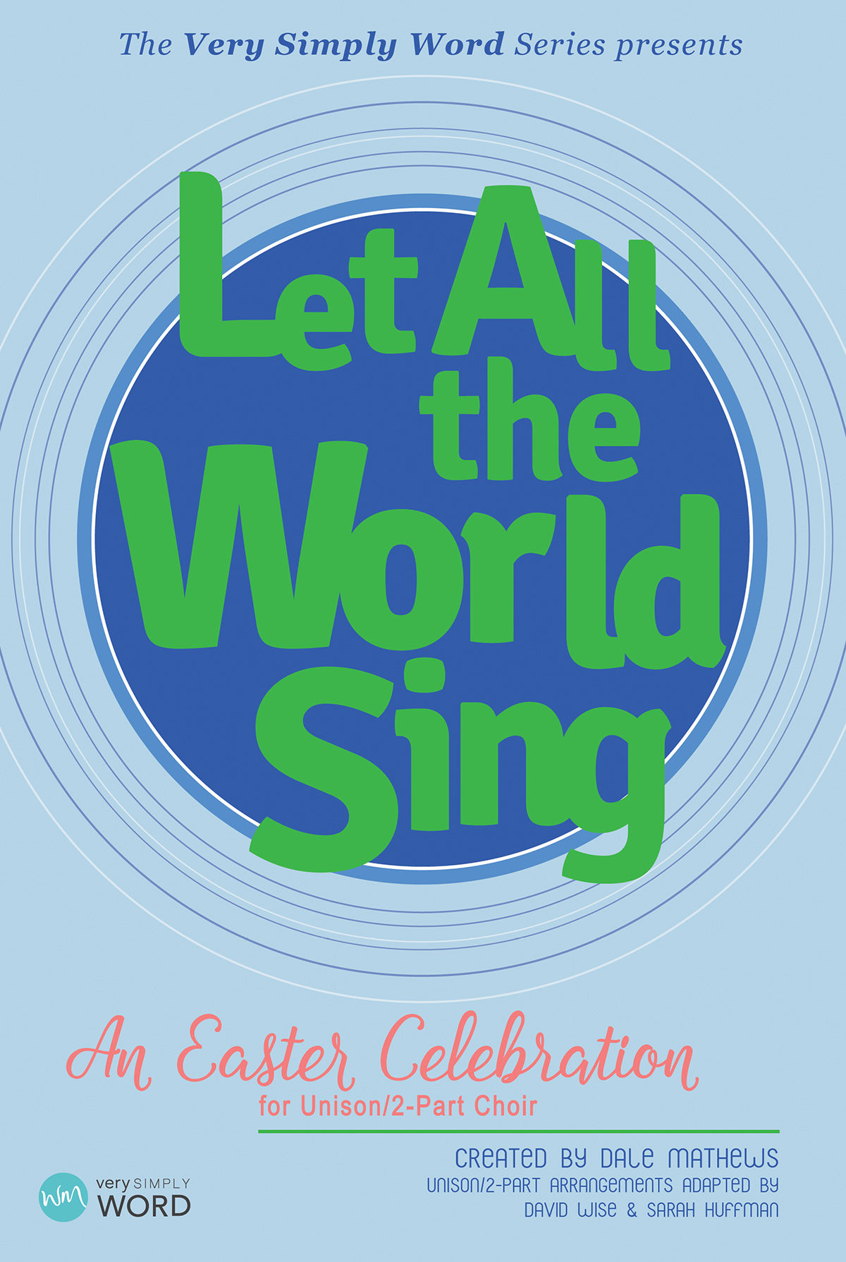 Let All the World Sing