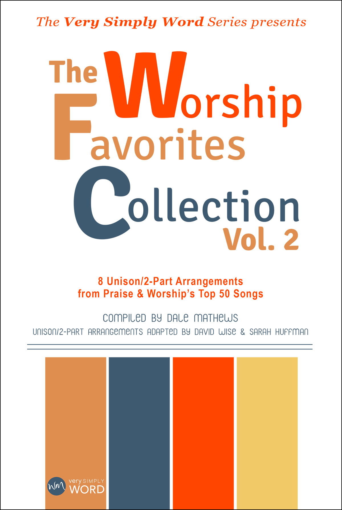 The Worship Favorites Collection, Vol 2.
