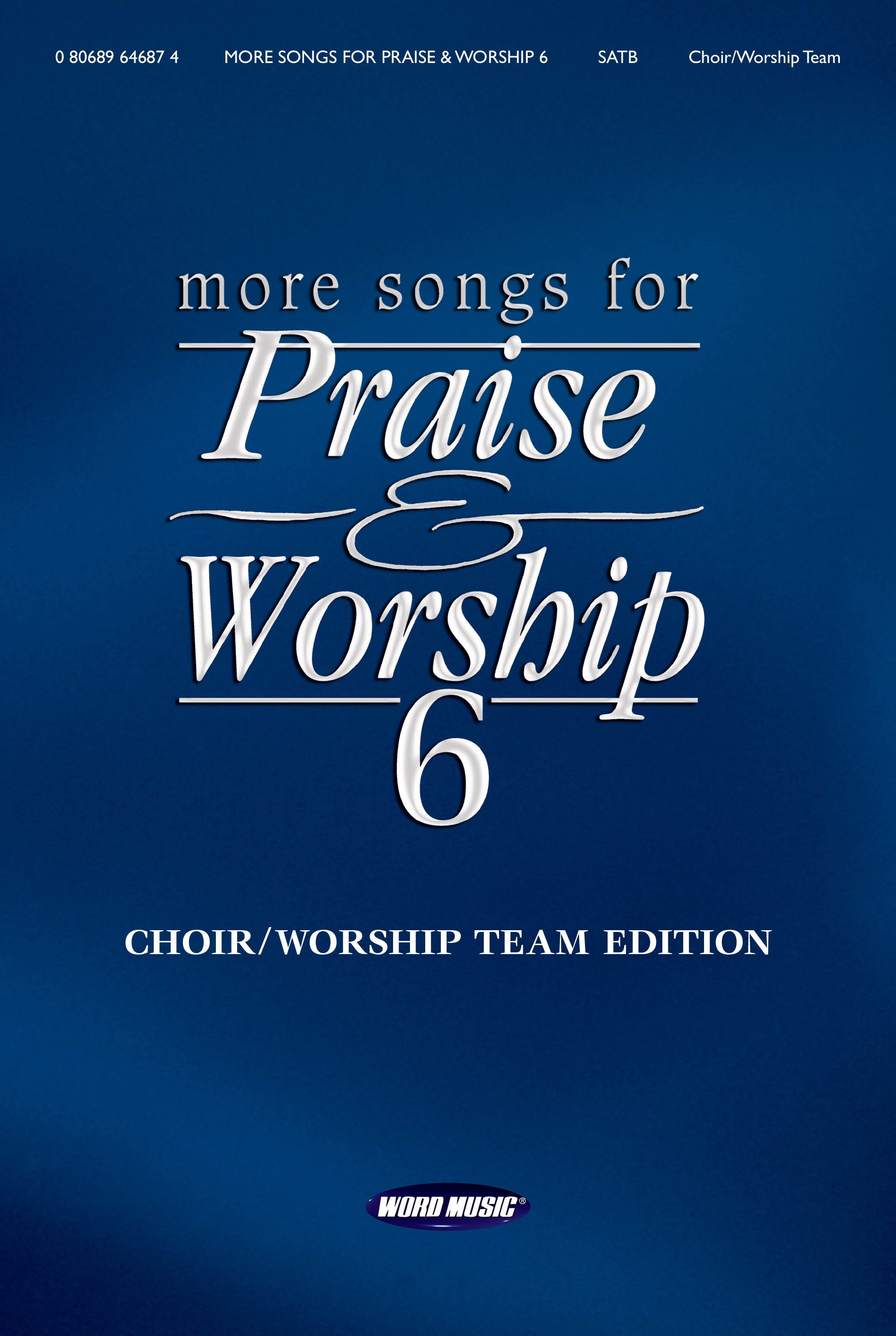 More Songs for Praise & Worship 6