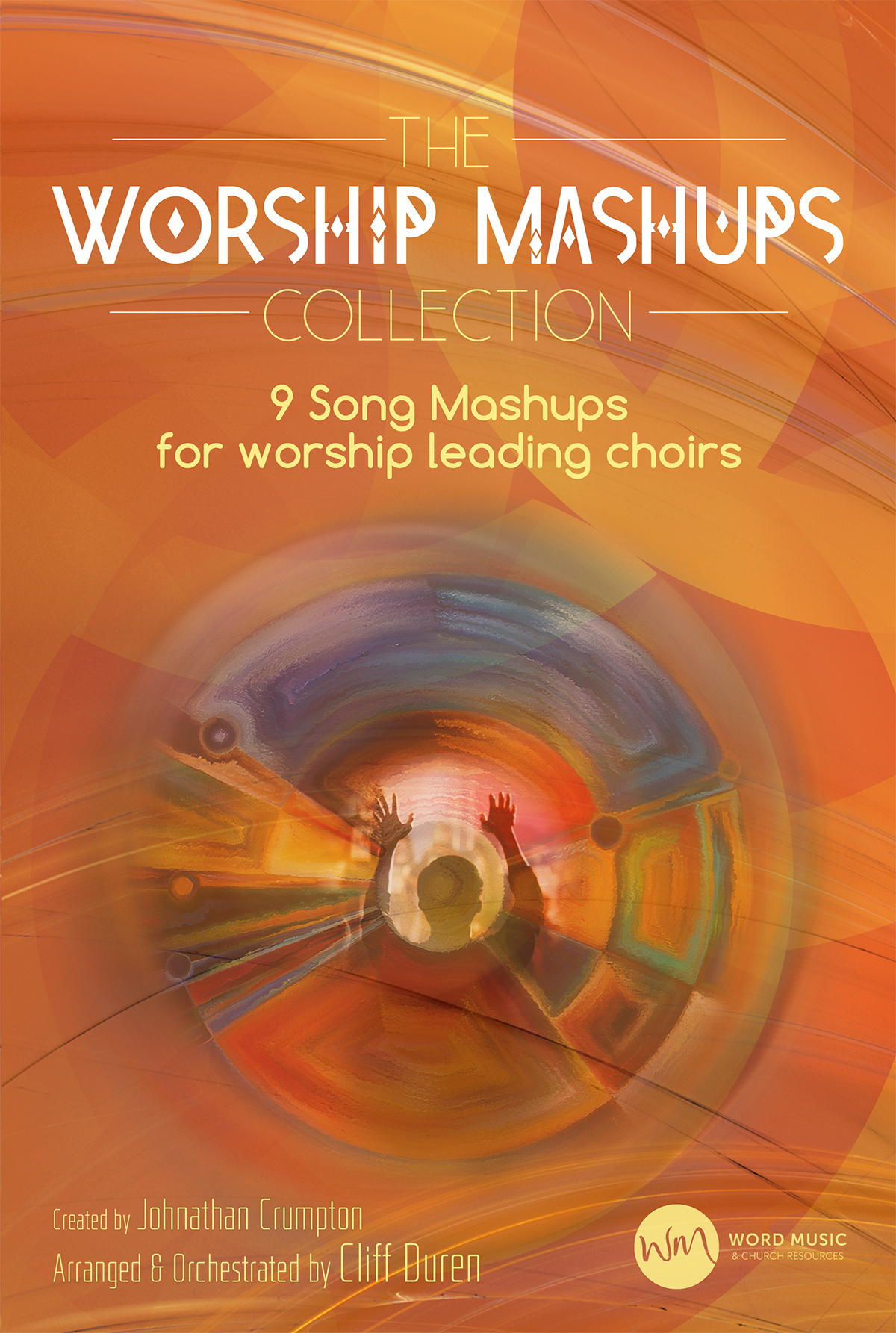 The Worship Mashups Collection