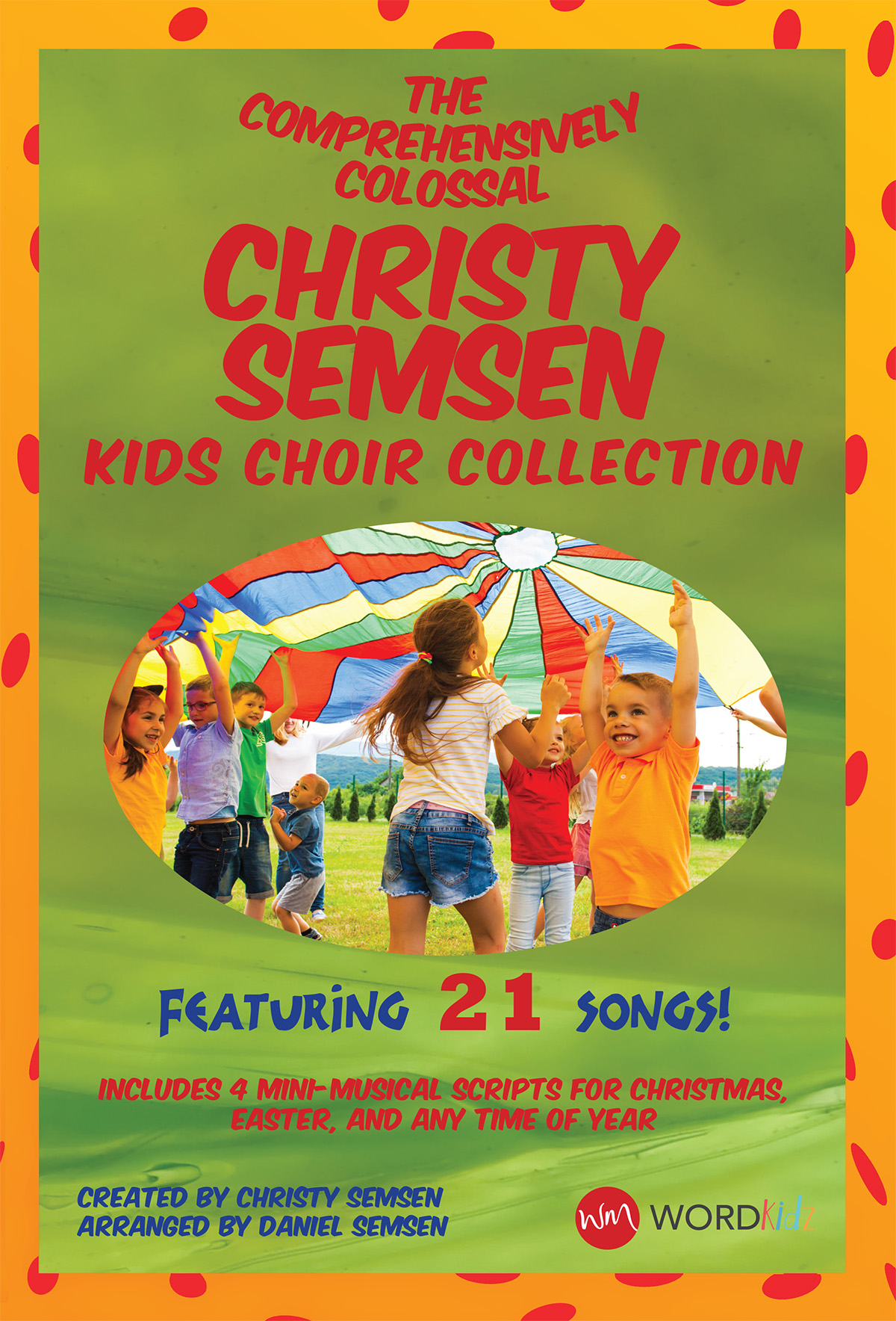 The Comprehensively Colossal Christy Semsen Kids Choir Collection