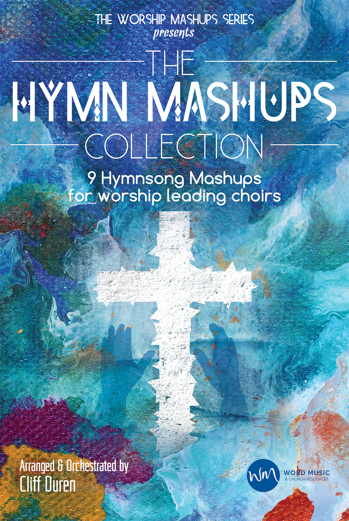 The Hymn Mashups Collection