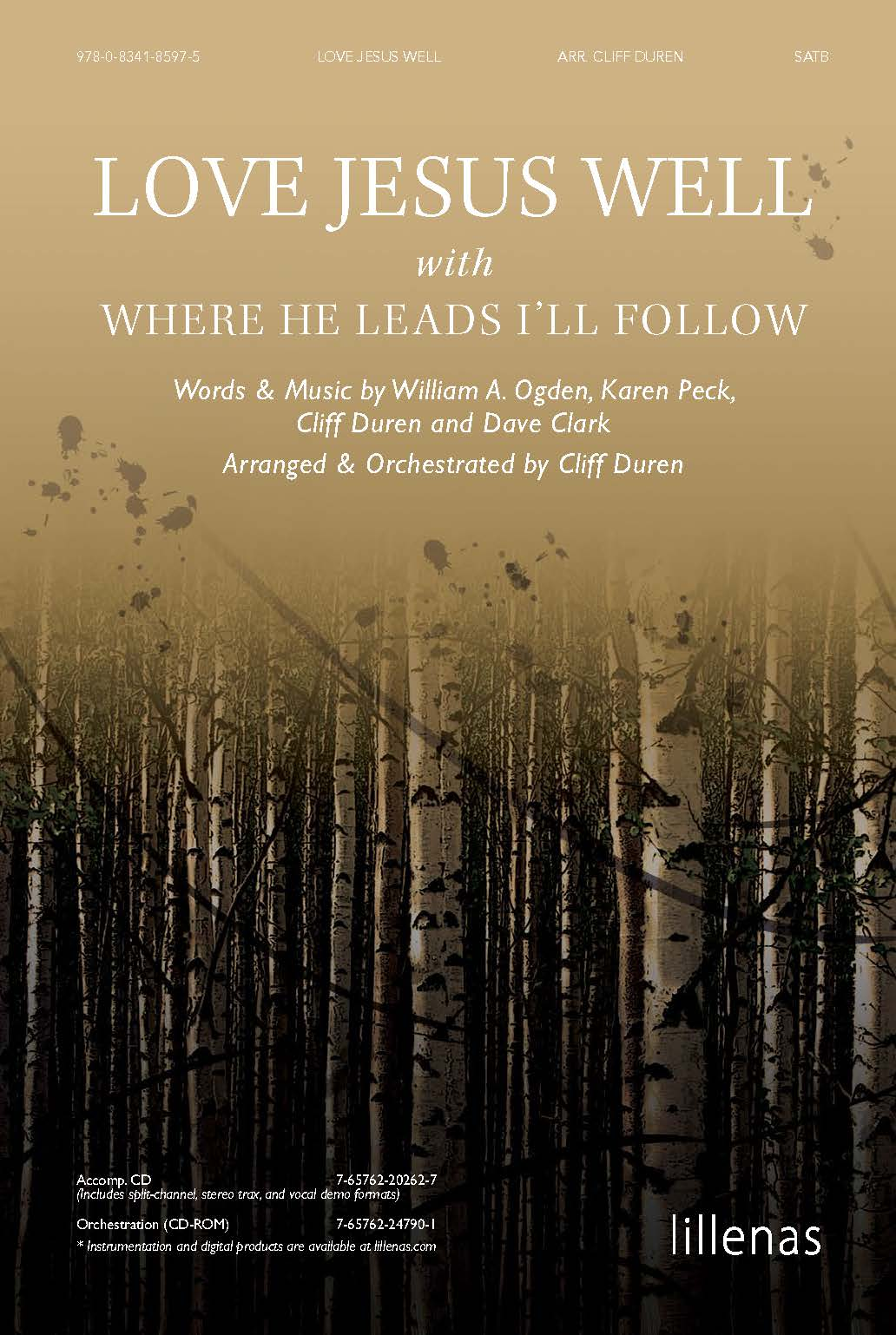 Love Jesus Well <i>with</i> Where He Leads I'll Follow